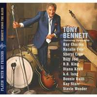Playin With My Friends: Bennett Sings The Blues