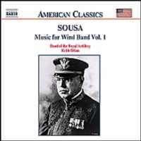 Sousa: Music For Wind Band Vo.1