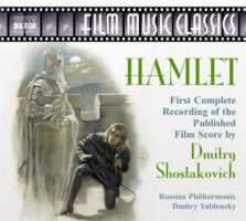 Shostakovich Dmitri: Hamlet - First Compl. Recording Of The Film Score