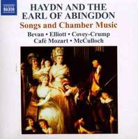 Haydn And The Earl Of Abingdon - Songs And Chamber Music