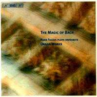 The Magic Of Bach: Organ Works