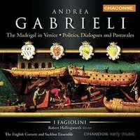 Gabrieli: The Madrigal In Venice Etc.