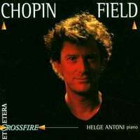 Chopin / Field: Crossfire