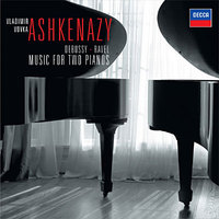 Debussy & Ravel: Music For Two Pianos
