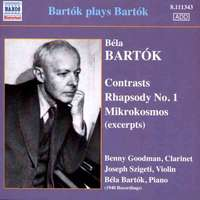 Bartok Plays Bartok - Contrasts, Rhapsody No. 1, Mikrokosmos