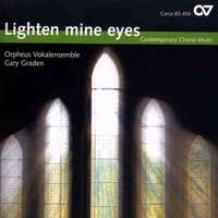 Lighten Mine Eyes: Contemporary Choral Music