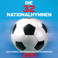 Die 32 Nationalhymnen 2010
