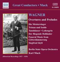 Muck: Wagner Overtures & Preludes