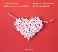 L'amor De Lonh - Medieval Songs Of Love And Loss