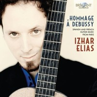 Hommage A Debussy: Spanish And French Guitar Music From Paris