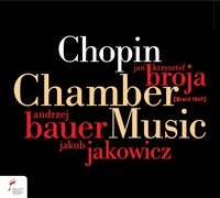 Chopin: Utwory Kameralne