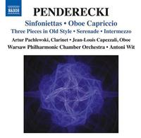 Penderecki: Sinfoniettas, Oboe Capriccio, Three Pieces In Old Style, Serenade, Intermezzo