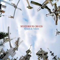Mysterium Crucis - Gregorian Chants For The Feasts Of The Cross