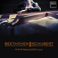 Beethoven: Sonata No.32 In C Minor Op.111. Schubert: Sonata In B Flat Major D 960