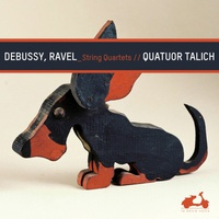 Claude Debussy & Maurice Ravel: String Quartets